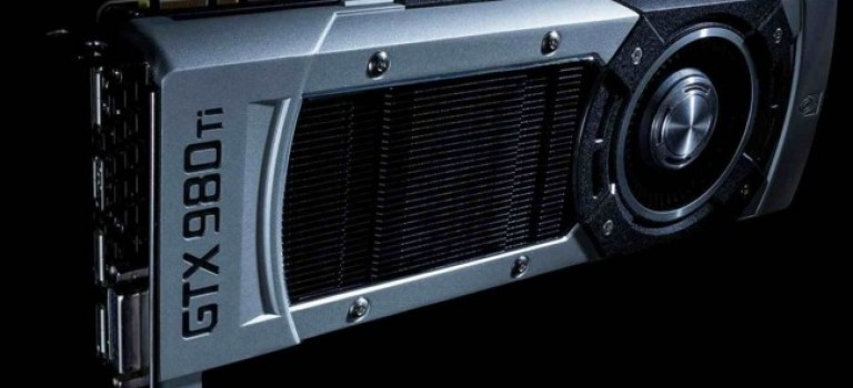 Se anuncia la nueva GPU Nvidia GeForce GTX 980 Ti
