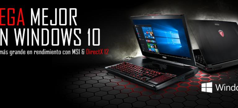 MSI ya tiene DirectX 12 en sus equipos