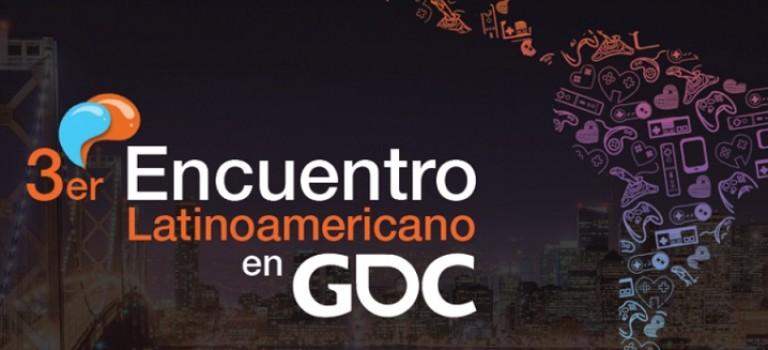 Se alista la tercera edición del Encuentro Latinoamericano en GDC 2016