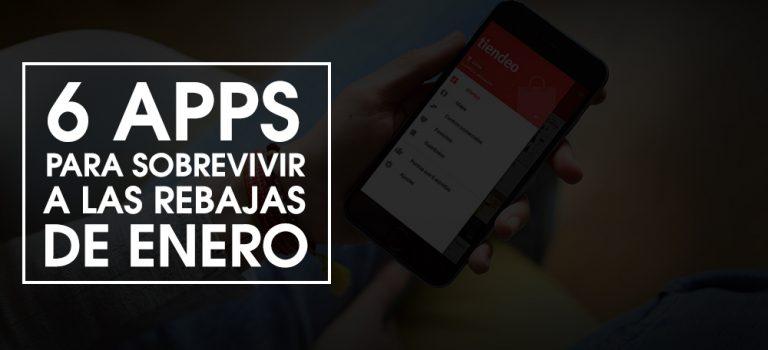 6 apps para sobrevivir a las rebajas de enero